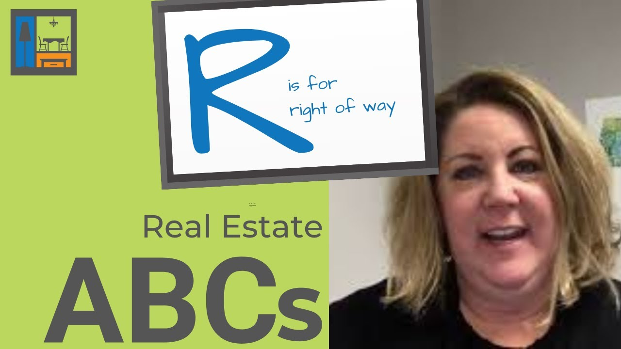 Real Estate ABCs | R is for Right of Way