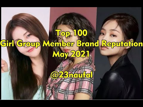 Top 100 Girl Group Member Brand Reputation May 2021 rekorea @23naufal