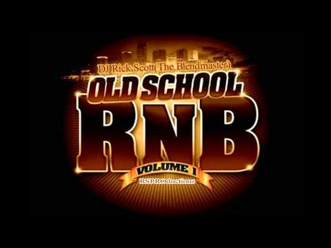 DJ Rick Scott Old School R&B Mix Vol 120614