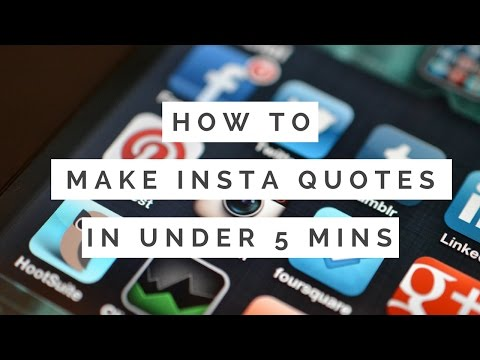 How To Make Instagram Quotes In Under 5 Minutes