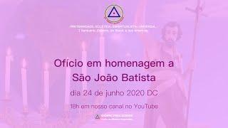 Ofício Solene em homenagem a São João Batista, 24 de junho de 2020 D.C.
