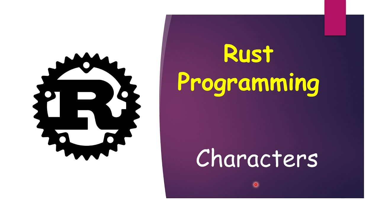 Character data type in Rust || Char || Rust Programming
