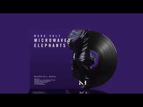 Marc Volt - Microwaved Elephants