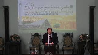 Culto a Noite 69 anos IPB DOURADOS 31/05/2020 Rev. Ildemar