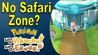 Safari Zone REMOVED From Pokemon Lets Go Pikachu and Eevee?   @GatorEXP
