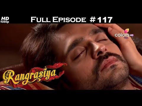 Rangrasiya - Full Episode 117 - With English Subtitles
