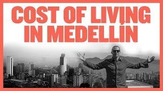 Cost of Living in Medellin (2019 Update)