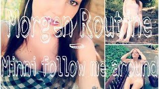 Morgen Routine - Minni follow me around ♥ Thumbnail