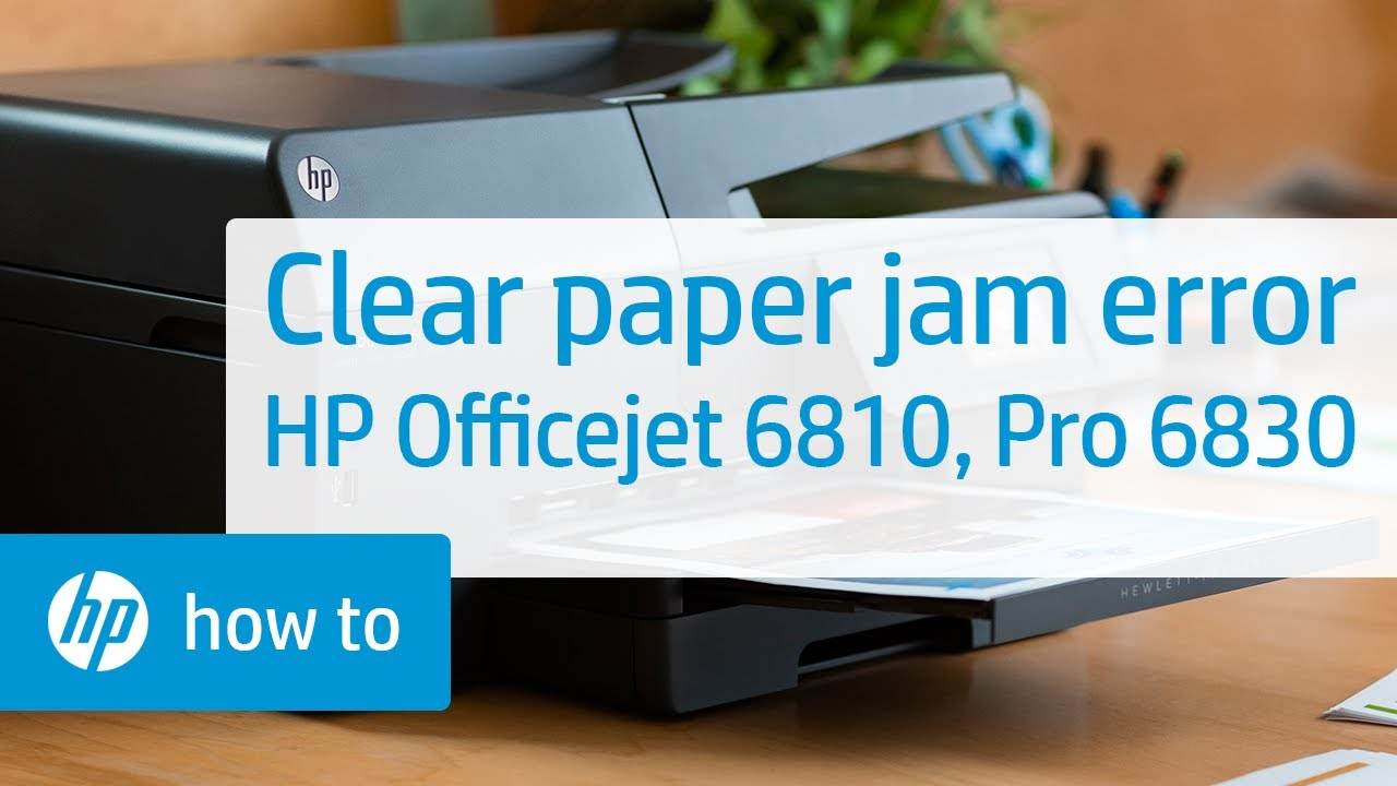 clearing a paper jam error on the hp officejet 6810 and officejet pro 6830 series youtube. Black Bedroom Furniture Sets. Home Design Ideas