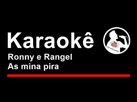 Ronny e Rangel As mina pira Karaoke