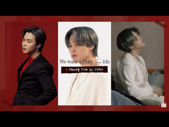 💝 LDF with BTS 메이킹필름 by.지민 💝 ㅣWe want a Duty-Free life