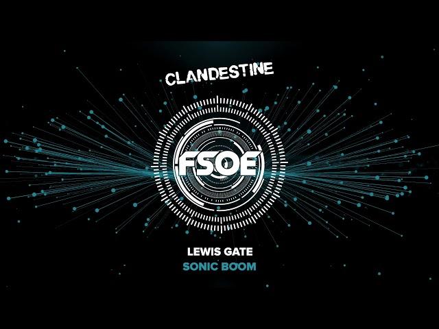 Lewis Gate - Sonic Boom