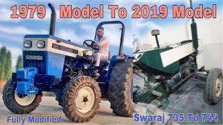 Full modification || Swaraj 735 1979 model To Swaraj 744 2019 Model || Breakan Fail Group ||