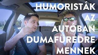 Felméri   Humoristák az autóban   Dumafüred 2018   Dumaszínház