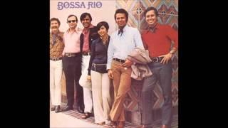 """Bossa Rio """"S/T"""", 1970.Track 05:""""Today, Tomorrow (Boa Palavra)"""""""