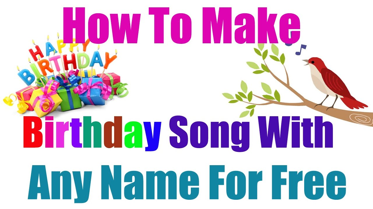 Hindi How To Make Birthday Song With Any Name For Free Birthday