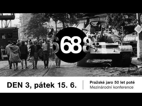 DEN 3  - Mezinárodní konference | Pražské jaro 50 let poté