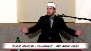 Bolest oholosti i zavidnosti - hfz.Amar Bašić