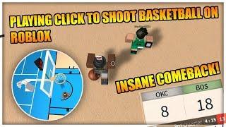 PLAYING CLICK TO SHOOT BASKETBALL ON ROBLOX - INSANE COMEBACK!