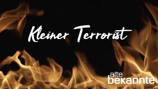 Kleiner Terrorist - Lagerfeuer Version