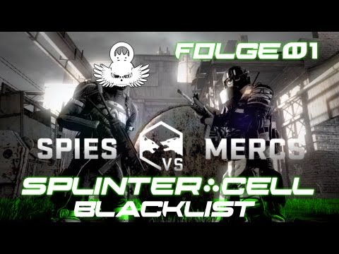Let's Play Splinter Cell Blacklist Multiplayer: Spies vs  Mercs #01 [German/Full-HD]