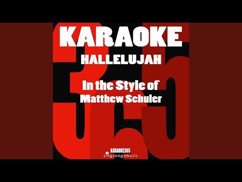 Hallelujah (In the Style of Matthew Schuler) (Karaoke Instrumental Version)
