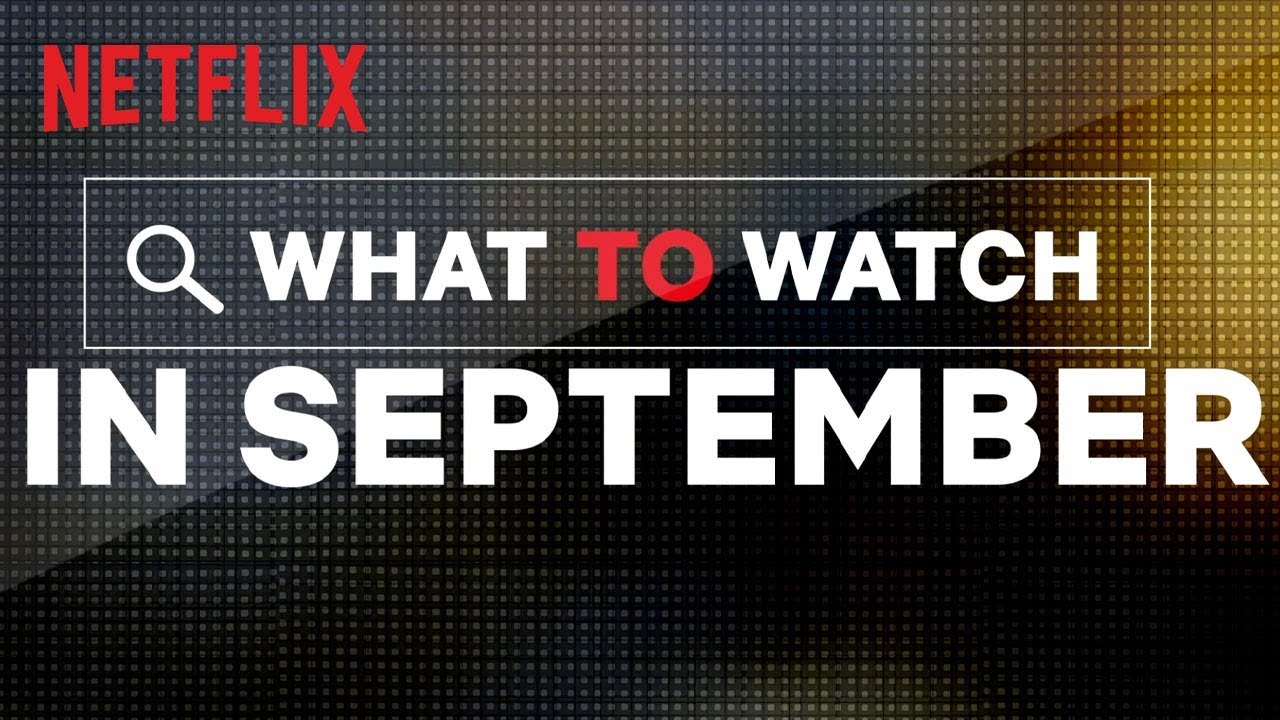What's new on Netflix Australia for September 2019 | TechRadar