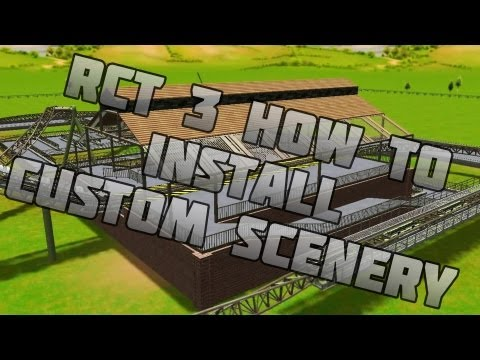 How To Install RCT3 Custom Scenery - (no svd for sid error FIXED!!!)