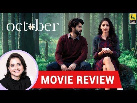 Anupama Chopra's Movie Review of October | Shoojit Sircar | Varun Dhawan | Banita Sandhu