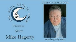 Mike Hagerty Interview on The Paul Leslie Hour