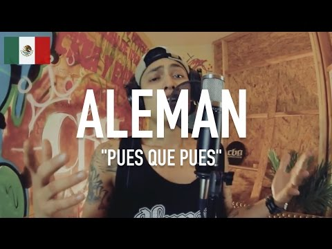 Alemán - Pues Que Pues [ TCE Mic Check ]