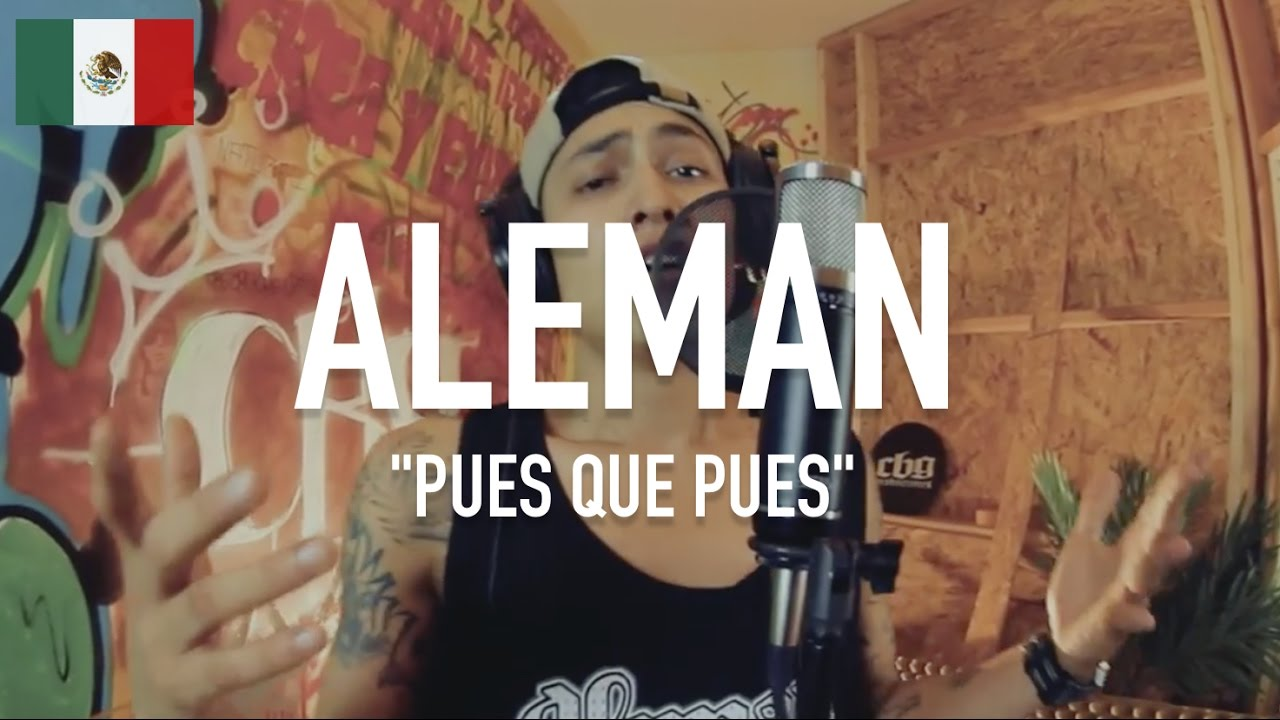 Alemán - Pues Que Pues [ TCE Mic Check ] - YouTube