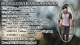 Musik Baper ❗❗❗ download lagu kekasih bayangan cover angga candra || 10 LAGU TOP COVER ANGGA CANDRA