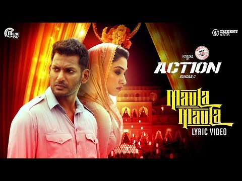 Action | Maula Maula Lyric Video | Vishal, Tamannaah | Hiphop Tamizha | Sundar.C
