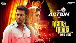 Action | Maula Maula Lyric | Vishal, Tamannaah | Hiphop Tamizha | Sundar.C