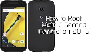 How to Root the Moto E 2015 and Unlock the Bootloader