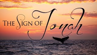 The Sign of Jonah: 3 Days & 3 Nights in the Heart of the Earth