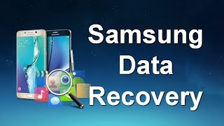 How to Recover Deleted Photos, SMS, Contacts, WhatsApp from Samsung Galaxy S9/S8