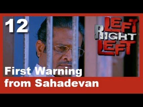 Left Right Left Clip 12 | First Warning From Sahadevan