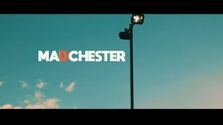 THE NEW YOUTH OF MADCHESTER - Documentary