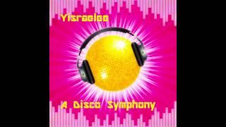 Yisraelee - A Disco Symphony