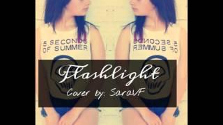 Flashlight - Jessie J (Cover by SaraVF)