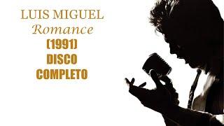 Luis Miguel Romance DISCO COMPLETO
