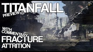 Titanfall - Fracture: Attrition Preview (Top of the leaderboard MVP) w/ commentary