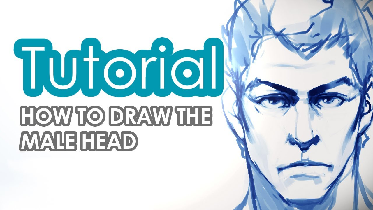 How To Draw A Male Head Tutorial Youtube