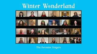 Winter Wonderland - The Forrester Singers