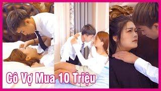 Cô Vợ Mua 10 Triệu Của Tổng Tài | PHIM NGẮN VIETSUB | Hóng Hớt TV