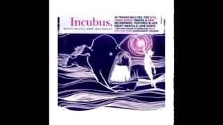 Incubus - Let