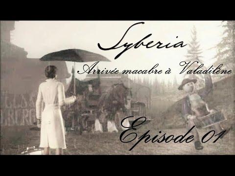 Syberia - Arrivée macabre à Valadilène - Ep 01