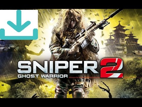 Downloading:Sniper Ghost Warrior 2 PC Full Game